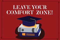 Text sign showing Leave Your Comfort Zone. Conceptual photo Make changes evolve grow take new opportunities Color Graduation Hat. With Tassel 3D Academic cap vector illustration