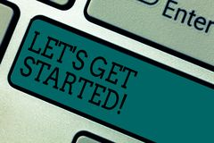 Text sign showing Let S Get Started. Conceptual photo beginning time motivational quote Inspiration encourage Keyboard. Key Intention to create computer message stock images
