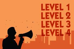 Text sign showing Level 1 Level 2 Level 3 Level 4. Conceptual photo Steps levels of a process work flow Man holding megaphone spea. King politician making royalty free illustration