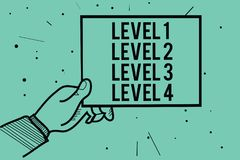 Text sign showing Level 1 Level 2 Level 3 Level 4. Conceptual photo Steps levels of a process work flow Man hand holding paper com. Municating information dots royalty free illustration