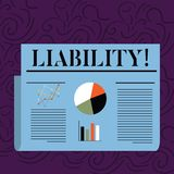 Text sign showing Liability. Conceptual photo State of being legally responsible for something Responsibility Colorful. Text sign showing Liability. Business royalty free illustration