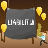 Text sign showing Liability. Conceptual photo State of being legally responsible for something Responsibility Man. Text sign showing Liability. Business photo vector illustration