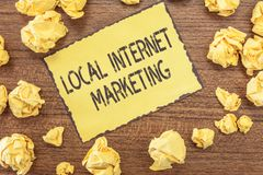Text sign showing Local Internet Marketing. Conceptual photo use Search Engines for Reviews and Business List.  royalty free stock photo