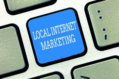 Text sign showing Local Internet Marketing. Conceptual photo use Search Engines for Reviews and Business List.  stock image
