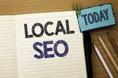 Text sign showing Local Seo. Conceptual photo Search Engine Optimization Strategy Optimize Local Find Keywords written on Notebook. Text sign showing Local Seo Royalty Free Stock Image