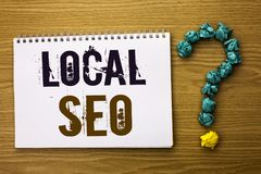 Text sign showing Local Seo. Conceptual photo Search Engine Optimization Strategy Optimize Local Find Keywords written on Notebook. Text sign showing Local Seo Stock Images