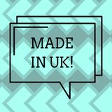 Text sign showing Made In Uk. Conceptual photo Something analysisufactured in the United Kingdom British production Rectangular. Outline Transparent Comic stock image