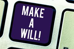 Text sign showing Make A Will. Conceptual photo Prepare a legal document with the legacy of your properties Keyboard key. Intention to create computer message stock photo