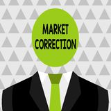 Text sign showing Market Correction. Conceptual photo When prices fall 10 percent from the 52 week high Symbolic Drawing. Text sign showing Market Correction stock illustration