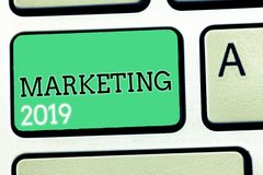 Text sign showing Marketing 2019. Conceptual photo Commercial trends for 2019 New Year promotional event.  vector illustration