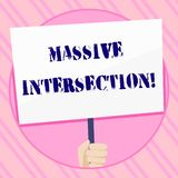 Text sign showing Massive Intersection. Conceptual photo atgrade junction where two or more roads meet or cross Hand stock illustration