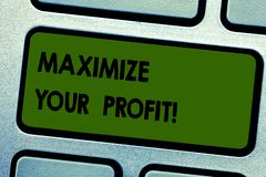 Text sign showing Maximize Your Profit. Conceptual photo Achieve a maximum profit with low operating expenses Keyboard. Key Intention to create computer message stock photo
