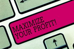 Text sign showing Maximize Your Profit. Conceptual photo Achieve a maximum profit with low operating expenses Keyboard. Key Intention to create computer message royalty free stock photo