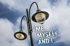 Text sign showing Me Myself And I. Conceptual photo selfish self-independent Taking responsibility of actions Double Light post sk. Y enlighten ideas message Stock Image