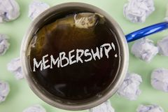 Text sign showing Membership. Conceptual photo Being member Part of a group or team Join organization company written on Black Tea. Text sign showing Membership Royalty Free Stock Image