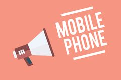 Text sign showing Mobile Phone. Conceptual photo A handheld device used to send receive calls and messages Megaphone loudspeaker p. Ink background important vector illustration