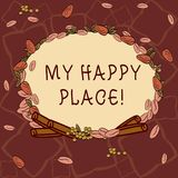 Text sign showing My Happy Place. Conceptual photo Space where you feel comfortable happy relaxed inspired Wreath Made royalty free illustration