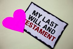 Text sign showing My Last Will And Testament. Conceptual photo List of things to be made after his or her death Hart love pink whi. Te background love lovely royalty free stock photography