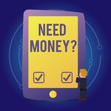 Text sign showing Need Money Question. Conceptual photo when you ask someone if he needs cash from you Businessman vector illustration