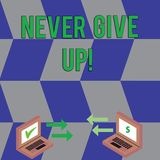 Text sign showing Never Give Up. Conceptual photo Be persistent motivate yourself succeed never look back Exchange Arrow. Text sign showing Never Give Up royalty free illustration