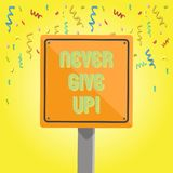 Text sign showing Never Give Up. Conceptual photo Be persistent motivate yourself succeed never look back 3D Square. Text sign showing Never Give Up. Business stock illustration