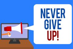 Text sign showing Never Give Up. Conceptual photo Keep trying until you succeed follow your dreams goals Man holding Megaphone lou. Dspeaker computer screen royalty free illustration