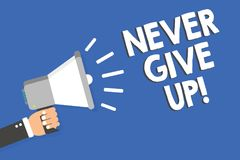 Text sign showing Never Give Up. Conceptual photo Keep trying until you succeed follow your dreams goals Man holding megaphone lou. Dspeaker blue background royalty free illustration