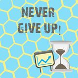Text sign showing Never Give Up. Conceptual photo Keep trying until you succeed follow your dreams goals. Text sign showing Never Give Up. Conceptual photo Keep royalty free illustration