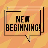 Text sign showing New Beginning. Conceptual photo Fresh Start Changing Form Growth Life New Way to Work Rectangular Outline. Transparent Comic Speech Bubble royalty free illustration