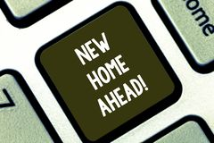 Text sign showing New Home Ahead. Conceptual photo Buying an own house apartment Real estate business Relocation. Keyboard key Intention to create computer royalty free stock image