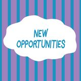 Text sign showing New Opportunities. Conceptual photo A situation that makes it possible to do something Seamless. Text sign showing New Opportunities. Business stock illustration