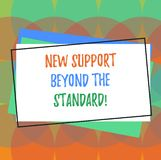 Text sign showing New Support Beyond The Standard. Conceptual photo Excellent assistance useful service Pile of Blank. Rectangular Outlined Different Color vector illustration