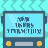 Text sign showing New Users Attraction. Conceptual photo Something that makes showing want for a particular thing Drawn. Flat Front View of Bus with Blank Color vector illustration