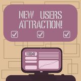 Text sign showing New Users Attraction. Conceptual photo Something that makes showing want for a particular thing. Mounted Computer Screen with Line Graph on vector illustration