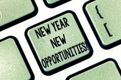 Text sign showing New Year New Opportunities. Conceptual photo Fresh start Motivation inspiration 365 days Keyboard key Intention. To create computer message royalty free illustration