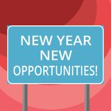 Text sign showing New Year New Opportunities. Conceptual photo Fresh start Motivation inspiration 365 days Blank. Rectangular Outdoor Color Signpost photo with stock illustration