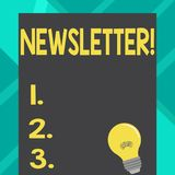 Text sign showing Newsletter. Conceptual photo Bulletin periodically sent to subscribed members News report Incandescent vector illustration