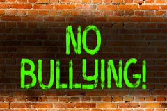 Text sign showing No Bullying. Conceptual photo stop aggressive behavior among children power imbalance Brick Wall art. Text sign showing No Bullying. Business royalty free stock image