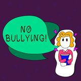 Text sign showing No Bullying. Conceptual photo stop aggressive behavior among children power imbalance Girl Holding. Text sign showing No Bullying. Business royalty free illustration