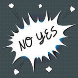 Text sign showing No Yes. Conceptual photo Answering question using these words to show acception or rejection.  royalty free illustration
