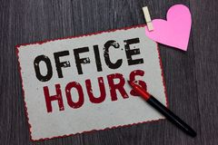 Text sign showing Office Hours. Conceptual photo The hours which business is normally conducted Working time White page red border