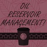 Text sign showing Oil Reservoir Management. Conceptual photo analysisaging the recovery of natural gas from rock 3D Coffee To Go royalty free illustration