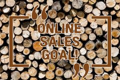 Text sign showing Online Sales Goal. Conceptual photo working backward from your company annual revenue target Wooden. Background vintage wood wild message stock photo