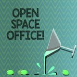 Text sign showing Open Space Office. Conceptual photo minimizes use of small enclosed rooms as private offices Cocktail. Wine Glass Pouring Liquid with Splash vector illustration