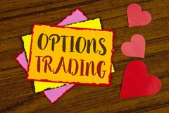 Text sign showing Options Trading. Conceptual photo Options trading investment commodities stock market analysis written on Sticky. Text sign showing Options Stock Photo