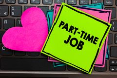 Free Text Sign Showing Part Time Job. Conceptual Photo Weekender Freelance Casual OJT Neophyte Stint Seasonal Papers Romantic Lovely Me Stock Image - 125477311