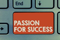 Text sign showing Passion For Success. Conceptual photo Enthusiasm Zeal Drive Motivation Spirit Ethics.  royalty free stock images