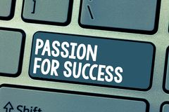 Text sign showing Passion For Success. Conceptual photo Enthusiasm Zeal Drive Motivation Spirit Ethics.  royalty free stock photo