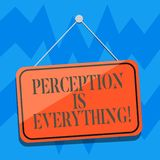 Text sign showing Perception Is Everything. Conceptual photo how we identify failure or defeat makes difference Blank. Hanging Color Door Window Signage with stock illustration