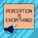 Text sign showing Perception Is Everything. Conceptual photo how we identify failure or defeat makes difference. Megaphone Sound icon Outlines Blank Square royalty free illustration